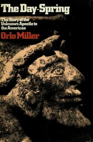 Cover of: The day-spring | Miller, Orlo