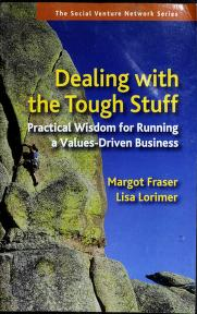 Cover of: Dealing with the tough stuff | Margot Fraser