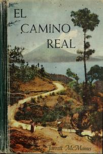 El camino real by Edith Moore Jarrett
