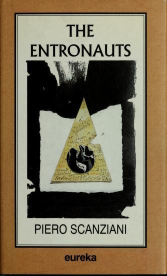 Cover of: The Entronauts | Piero Scanziani