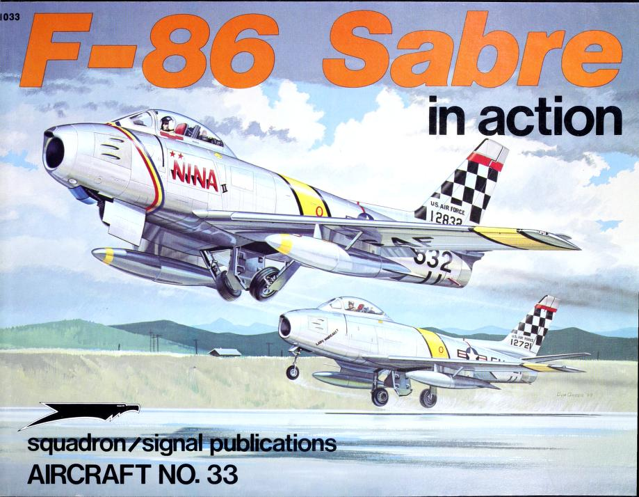 F-86 Sabre in Action - Aircraft No. 33 by Larry Davis