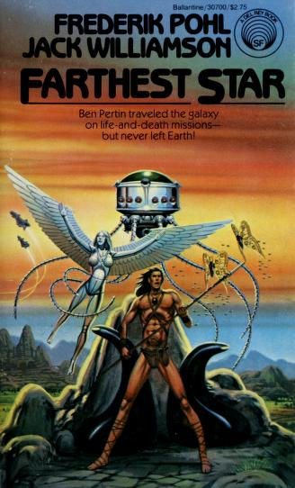 Farthest Star by Frederik Pohl, Jack Wiliamson