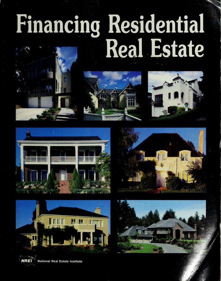 Financing Residential Real Estate by Joseph F. Schram