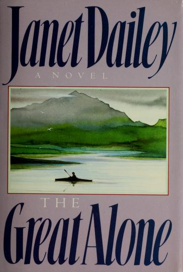 The Great Alone by Janet Dailey.
