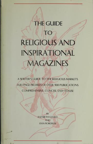 The Guide to Religious and Inspirational Magazines by Livia Fiordelisi