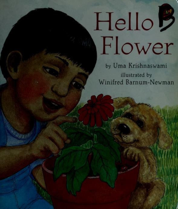Hello flower by Uma Krishnaswami