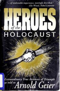 Cover of: Heroes of the Holocaust | Arnold Geier