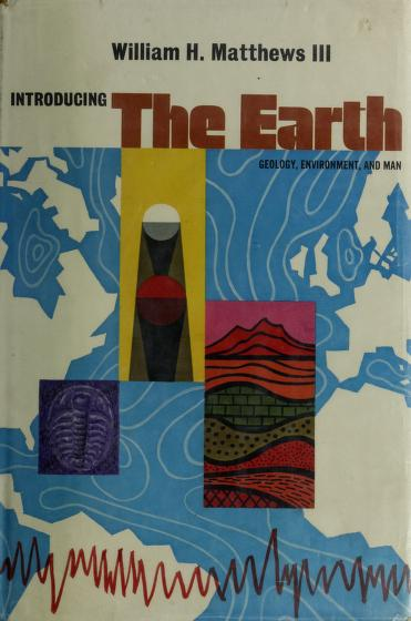 Introducing the earth by William Henry Matthews III