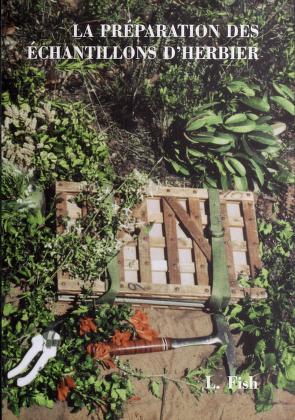 Cover of: La préparation des échantillons d'herbier | Lyn Fish