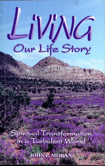 Cover of: Living our life story | John P. Moran