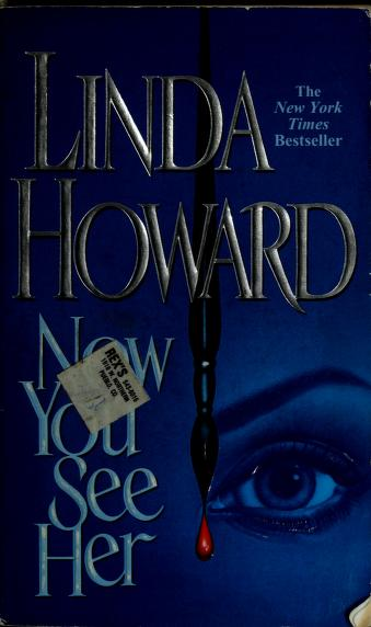 Cover of: Now you see her | Linda Howard