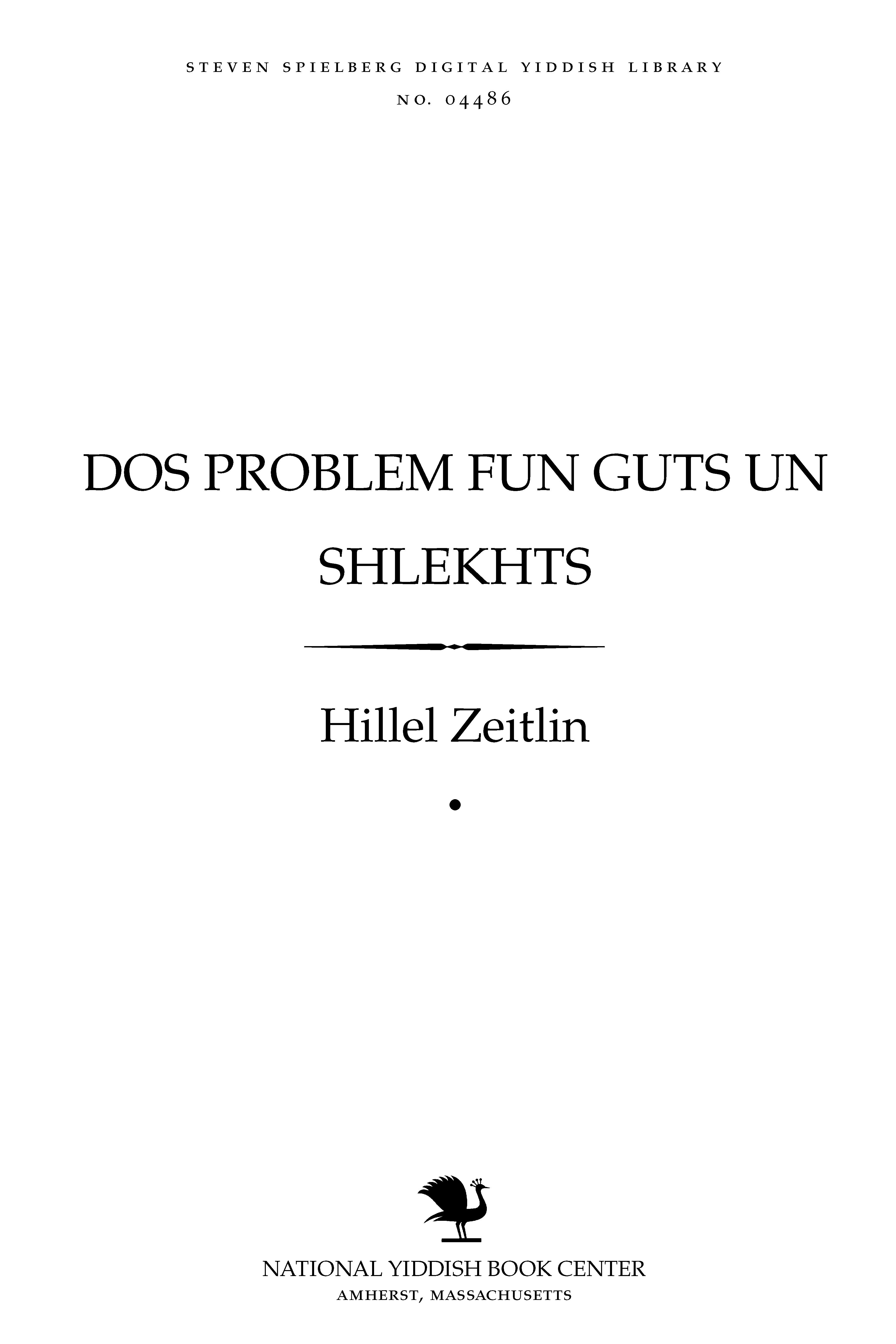 Cover of: Dos problem fun guṭs un shlekhṭs