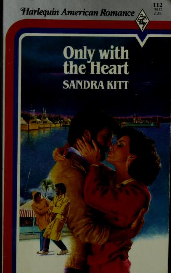 Only With The Heart by Sandra Kitt