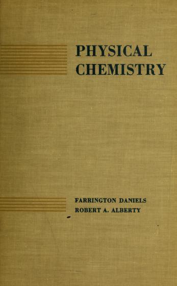 Cover of: Physical chemistry   Farrington Daniels