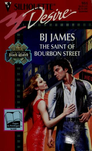 Cover of: Saint of Bourbon Street (Men of the Black Watch) | BJ James