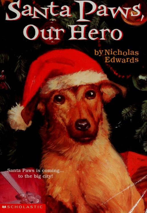 Santa paws, our hero by Nicholas Edwards