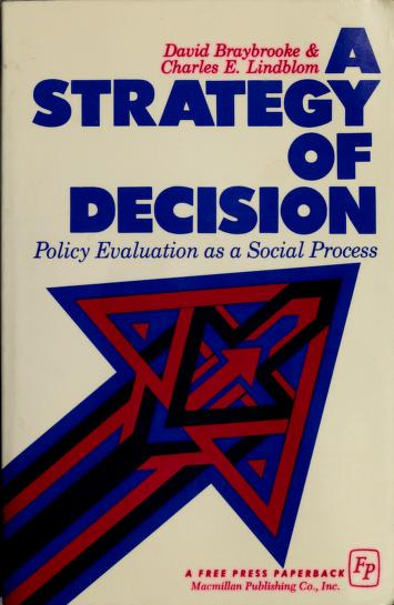Cover of: A strategy of decision | David Braybrooke