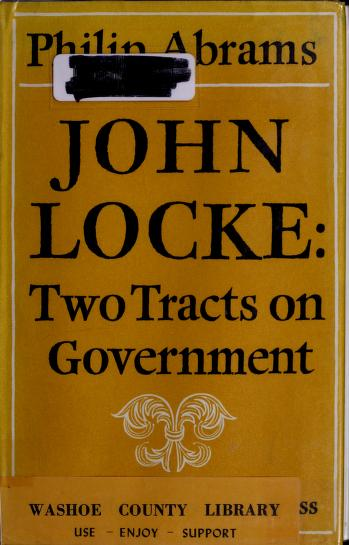 Two tracts on government by John Locke
