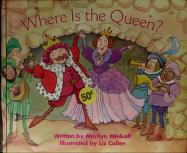 Cover of: Where Is the Queen?   Marilyn Minkoff