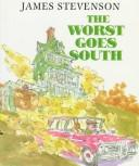 The worst goes South by Stevenson, James