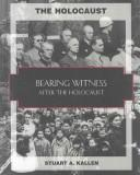 Bearing witness by Stuart A. Kallen