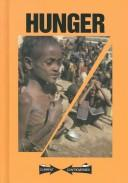 Hunger by Scott Barbour, book editor, William Dudley, assistant editor.
