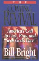 The coming revival by Bill Bright
