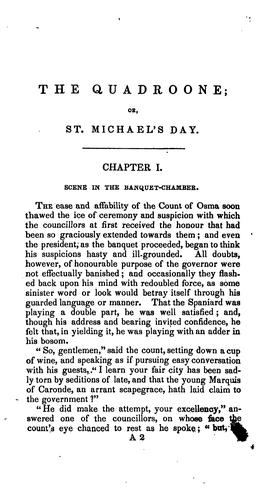 The Quadroone, Or, St. Michael's Day by J. H. Ingraham