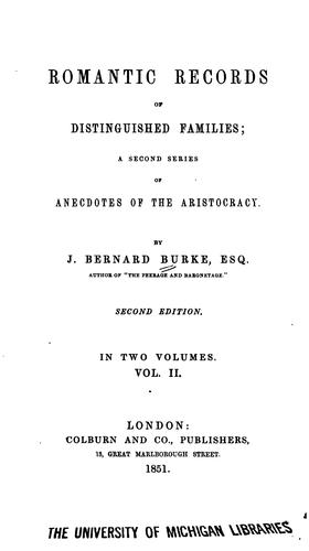 Romantic records of distinguishing families by Burke, Bernard Sir
