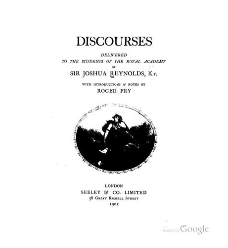 Discourses Delivered to the Students of the Royal Academy by Reynolds, Joshua Sir