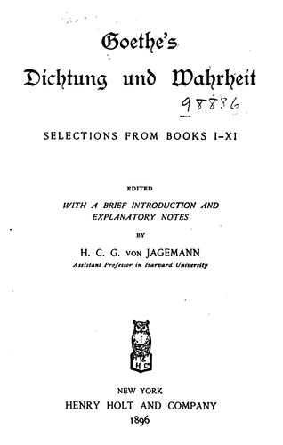 Goethe's Dichtung und Wahrheit: Selections from Books I-XI by Johann Wolfgang von Goethe