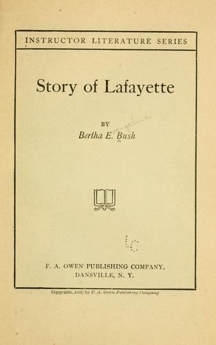Story of Lafayette by Bertha Evangeline Bush