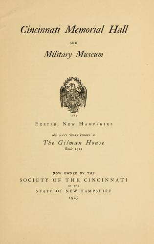 Cincinnati memorial hall and military museum, Exeter, New Hampshire by Society of the Cincinnati. New Hampshire