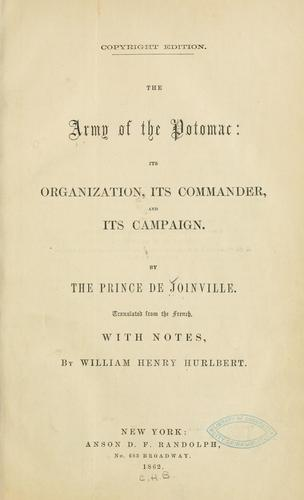 The Army of the Potomac by Joinville, Fran©ʻcois-Ferdinand-Philippe-Louis-Marie d'Orl©Øeans prince de