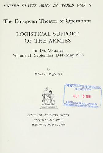 Logistical support of the armies by Roland G. Ruppenthal