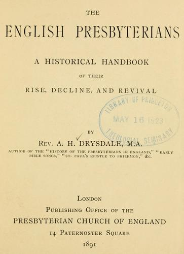 The English Presbyterians by Drysdale, Alexander Hutton