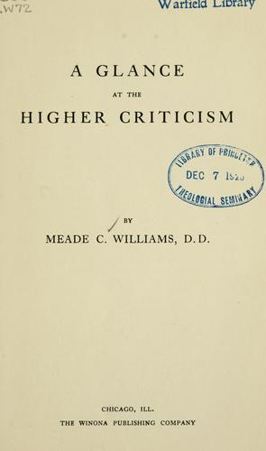 A glance at the higher criticism by Meade Creighton Williams