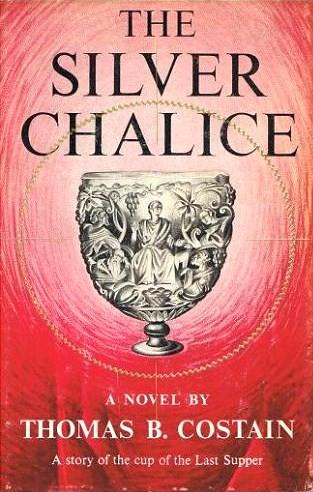 The silver chalice ; a novel by Thomas B. Costain