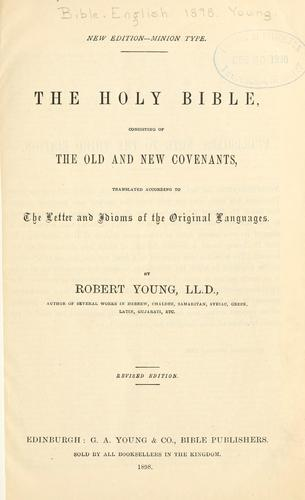 The Holy Bible by by Robert Young ...