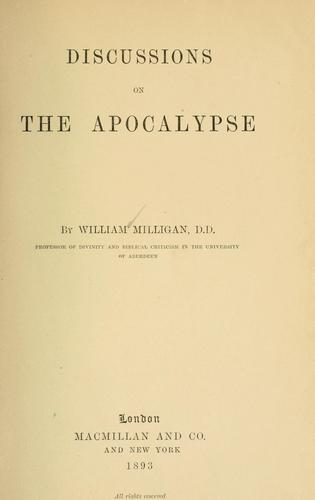 Discussions on the Apocalypse by William Milligan