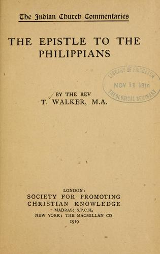 The Epistle to the Philippians... by Walker, Thomas