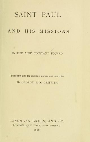 Saint Paul and his missions by Constant Henri Fouard, Constant Fouard