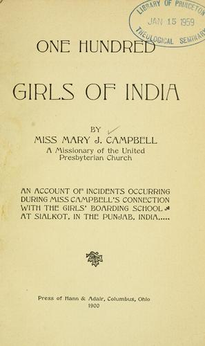 One hundred girls of India by Mary Jane Campbell