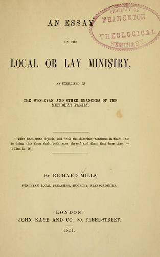 An essay on the local or lay ministry by Richard Mills