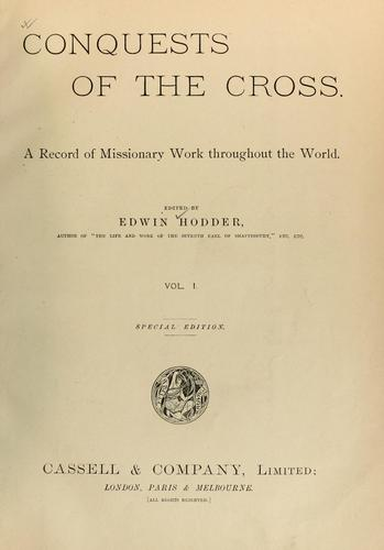 Conquests of the cross by Edwin Hodder