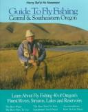 Harry Teel's no nonsense guide to fly fishing central & southeastern Oregon by Harry Teel