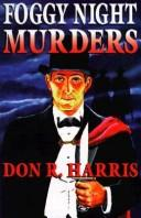 Foggy Night Murders by Don R. Harris