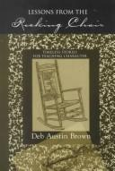 Lessons from the Rocking Chair by Deb Austin Brown