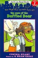 The Case of the Baffled Bear (The High-Rise Private Eyes; I Can Read Book Level 2) by Cynthia Rylant