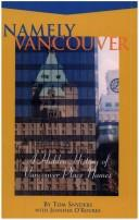 Namely Vancouver by Tom Snyders